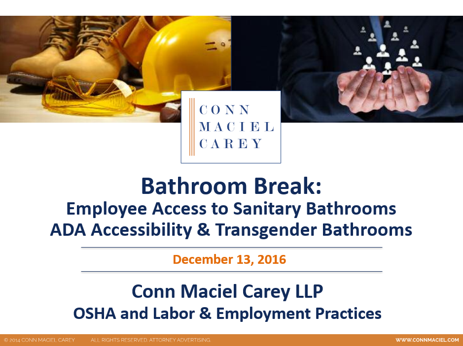Bathroom Break Osha Bathroom Issues Ada Accessibility And Transgender Bathrooms Webinar